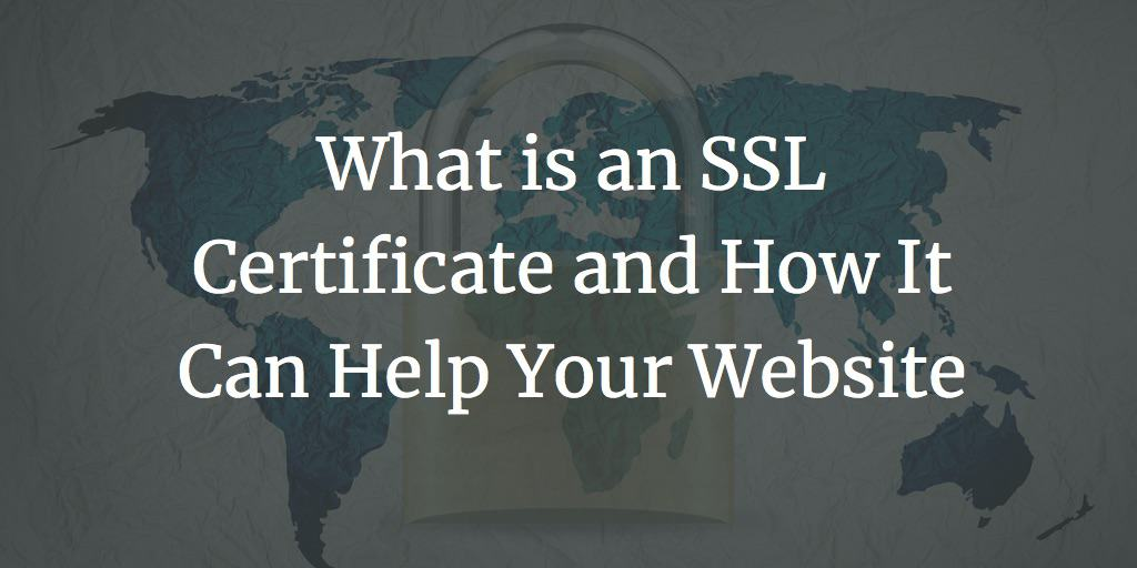 What is an SSL Certificate and How It Can Help Your Website 10