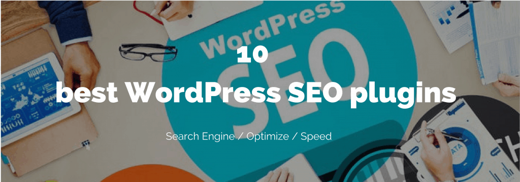 10 best WordPress SEO plugins and tools improve your rankings (2018) 12