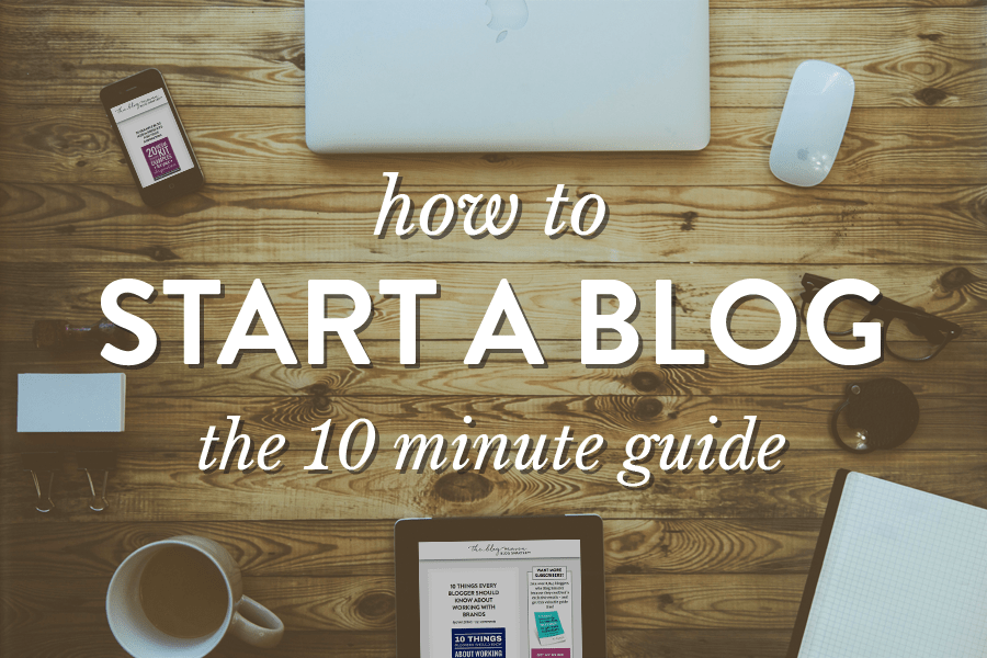 How to Start a Blog in Less than 10 Minutes 1