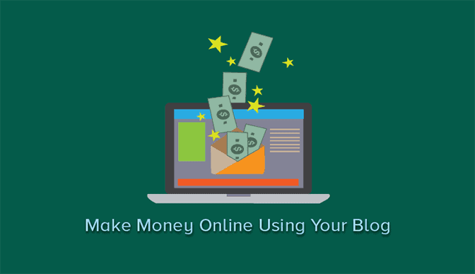 Ways to Make Money Online With Your Blog