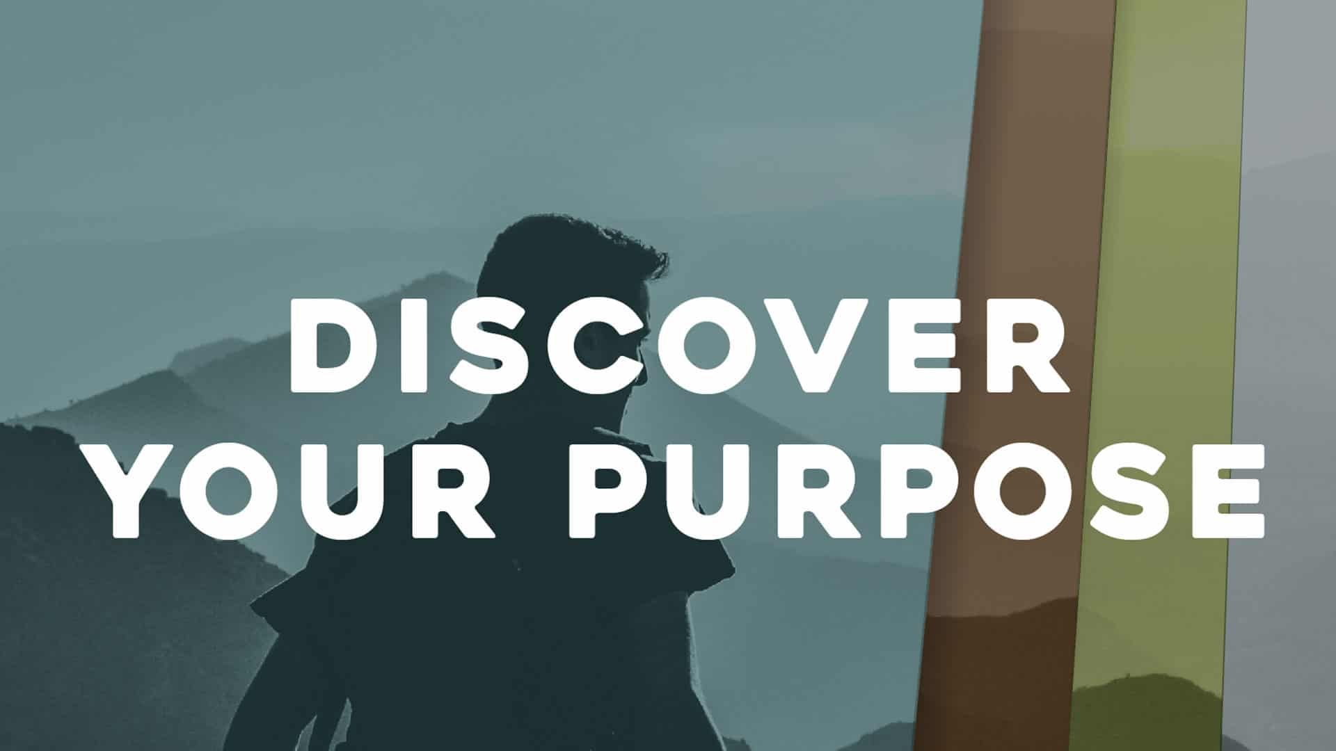 How to Discover Your Purpose 1