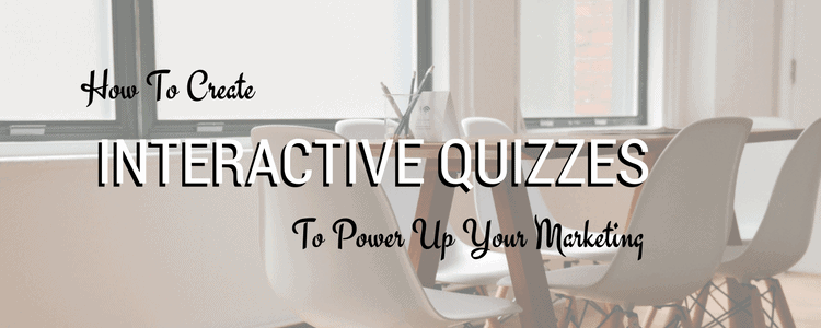 How to Create Marketing Quizzes