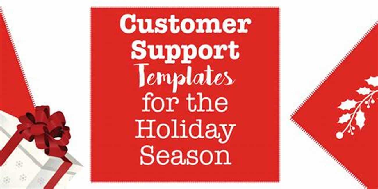Customer Support Template For Holiday Season