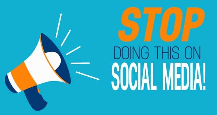 Stop Doing on Social Media