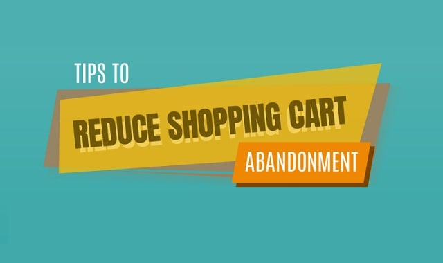Techniques to Reduce Shopping Cart Abandonment