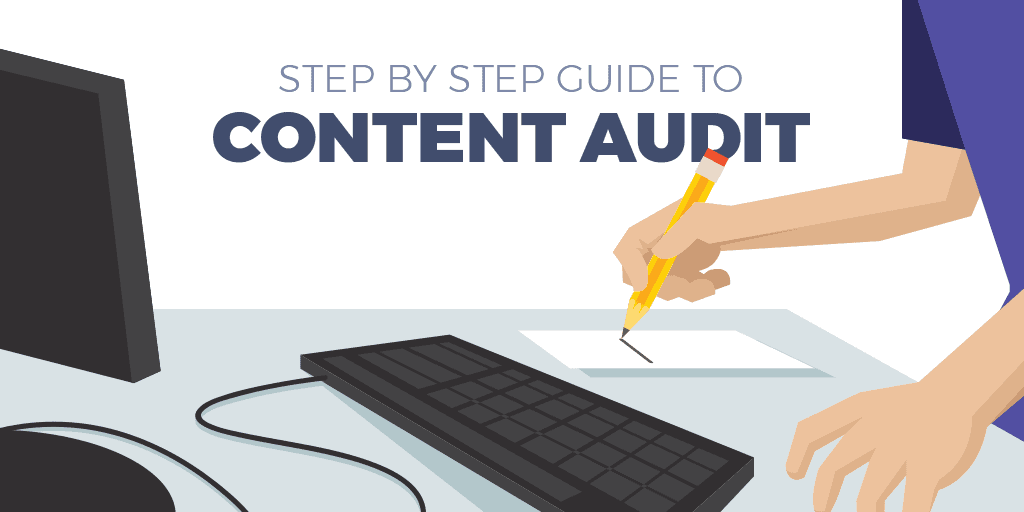 Steps to Blog Content Audit