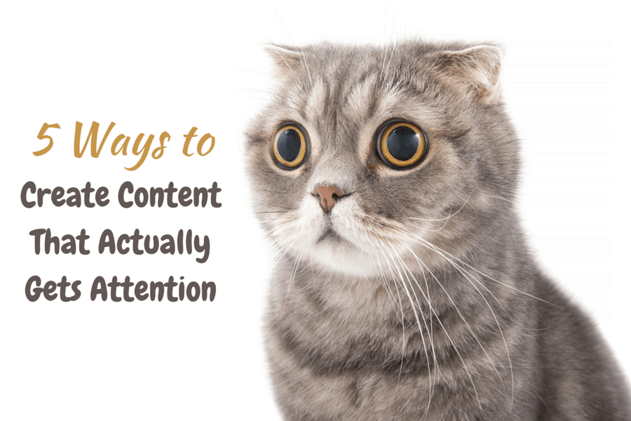 Types of Content That Get Attention