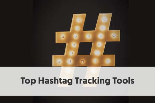 Hashtag Tracking Tools