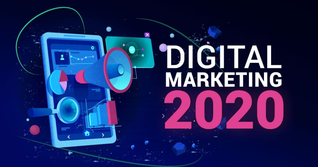 2020 Hottest Digit Marketing Trends