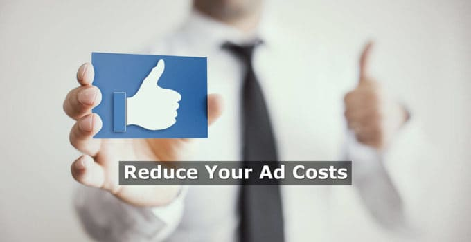 Techniques To Reduce Facebook Ad Costs