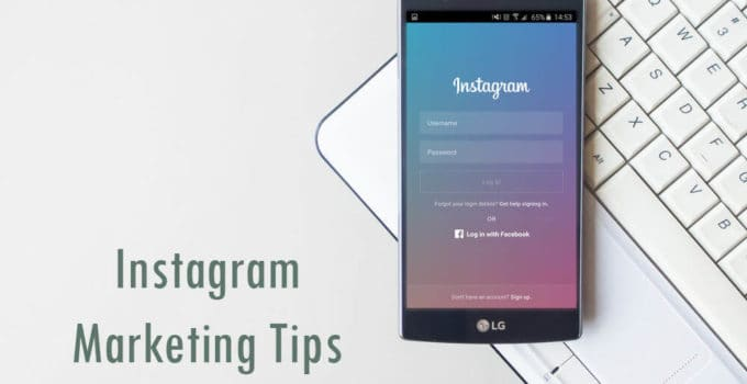 5 Top Instagram Marketing Tips to Boost Your Strategy