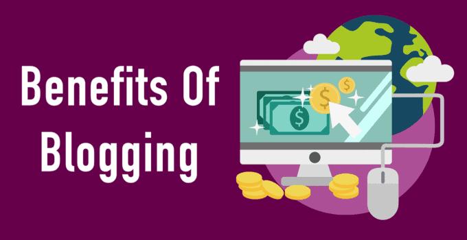 Benefits of Starting a Blog
