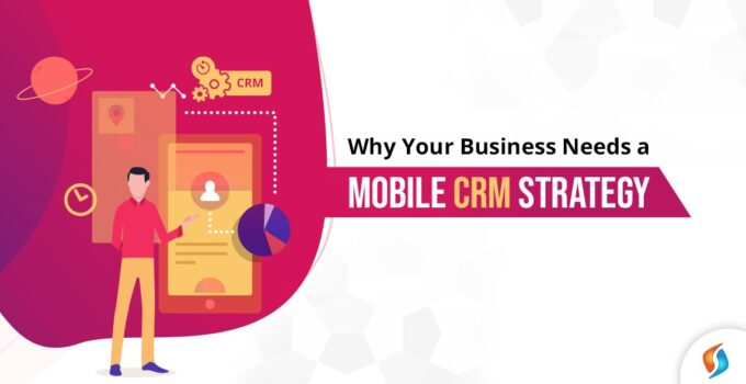 Mobile CRM Strategy
