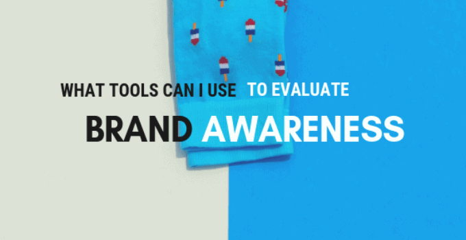 Brand Awareness Tools