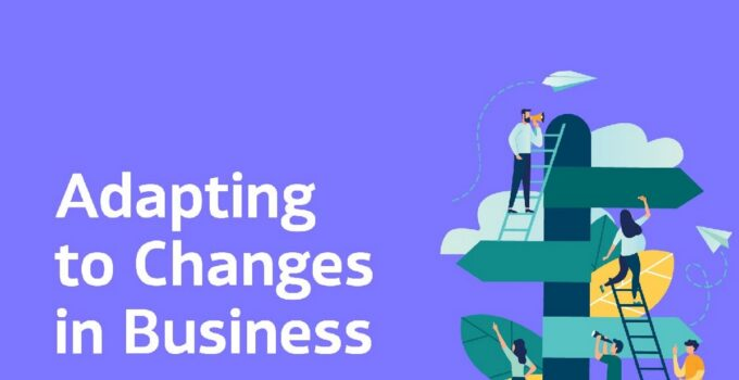 Businesses Adapt To Change
